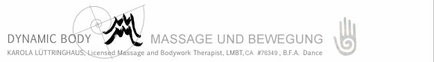 Karola Luttringhaus LMBT CA #76349 Dynamic Body - Massage Therapy & Movement Integration, Stolzenhagen, Germany